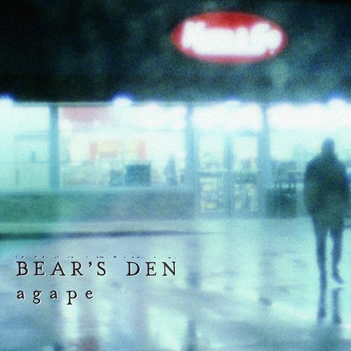 Bear's Den-Agape